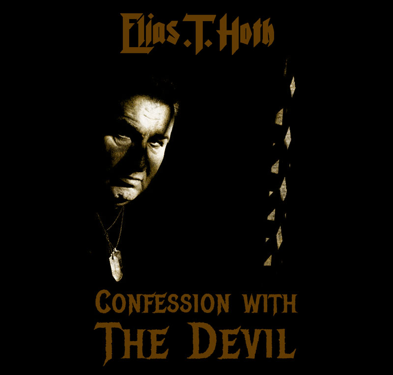 Confessions with the Devil